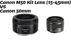 Canon M 50 with 15-45 kit lens
